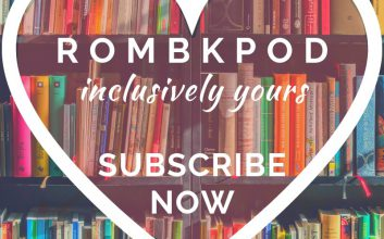 RomBkPod inclusively yours subscribe now