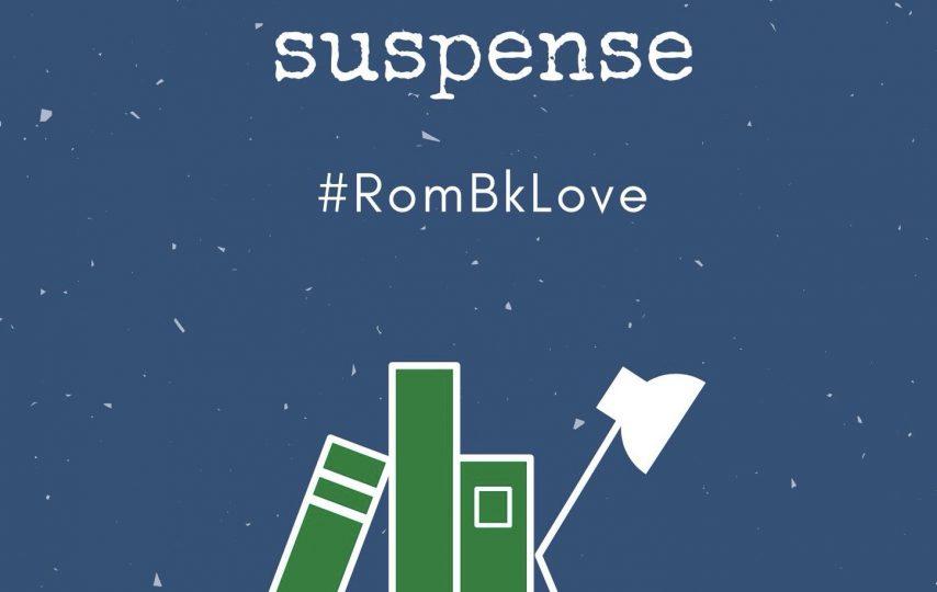 RomBkLove, Day 17, Romantic Suspense