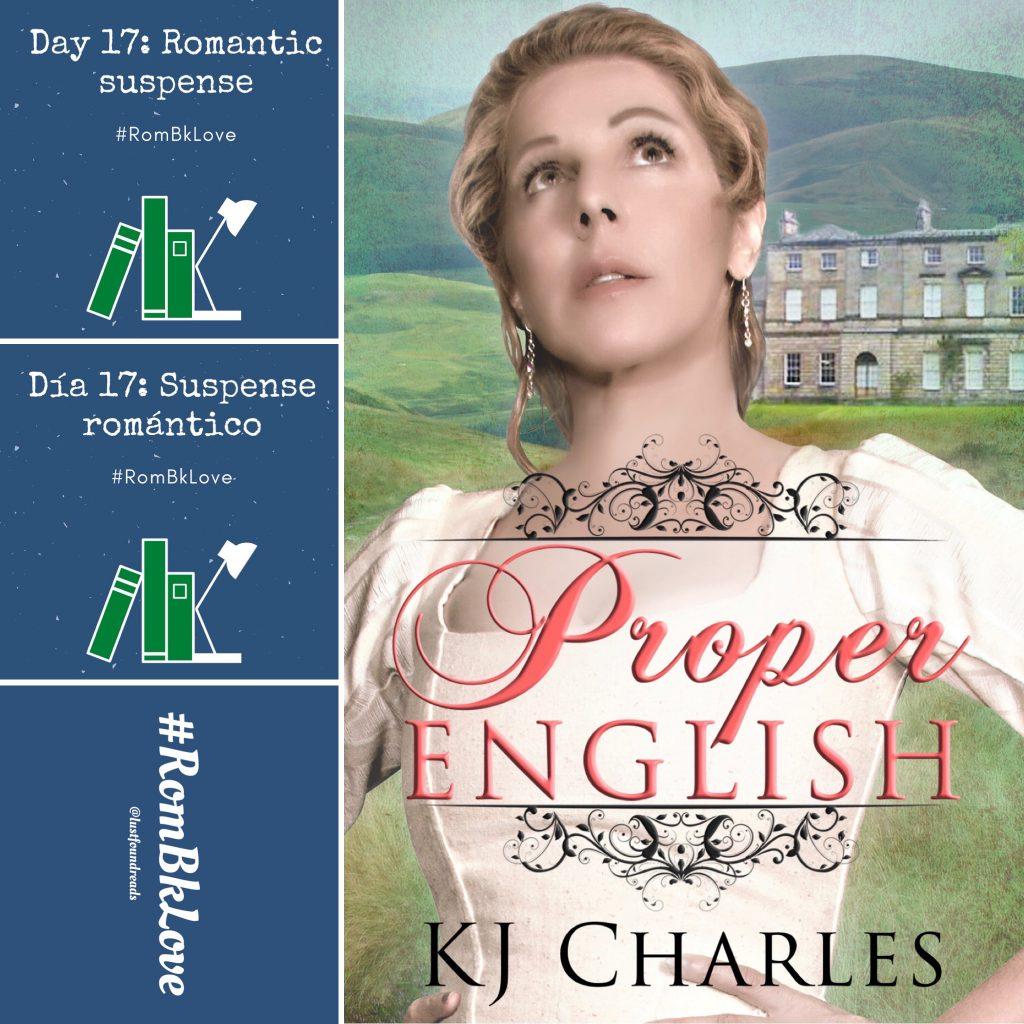 Romantic Suspense, Proper English