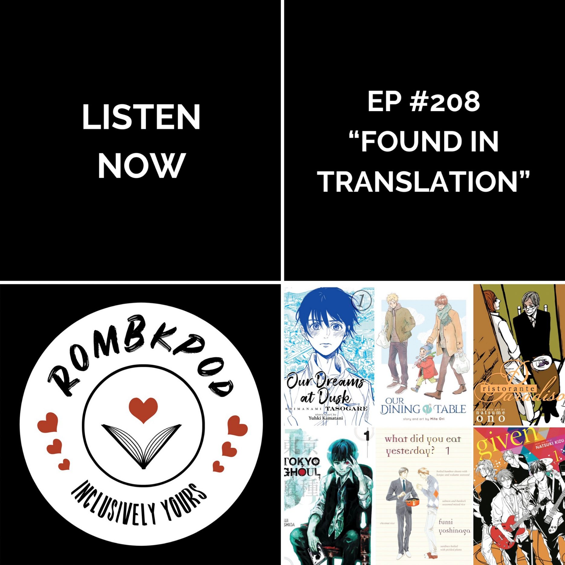 """IMAGE: lower left corner, RomBkPod heart logo; lower right corner ep #208 cover collage; IMAGE TEXT: Listen Now, """"Found in Translation"""""""