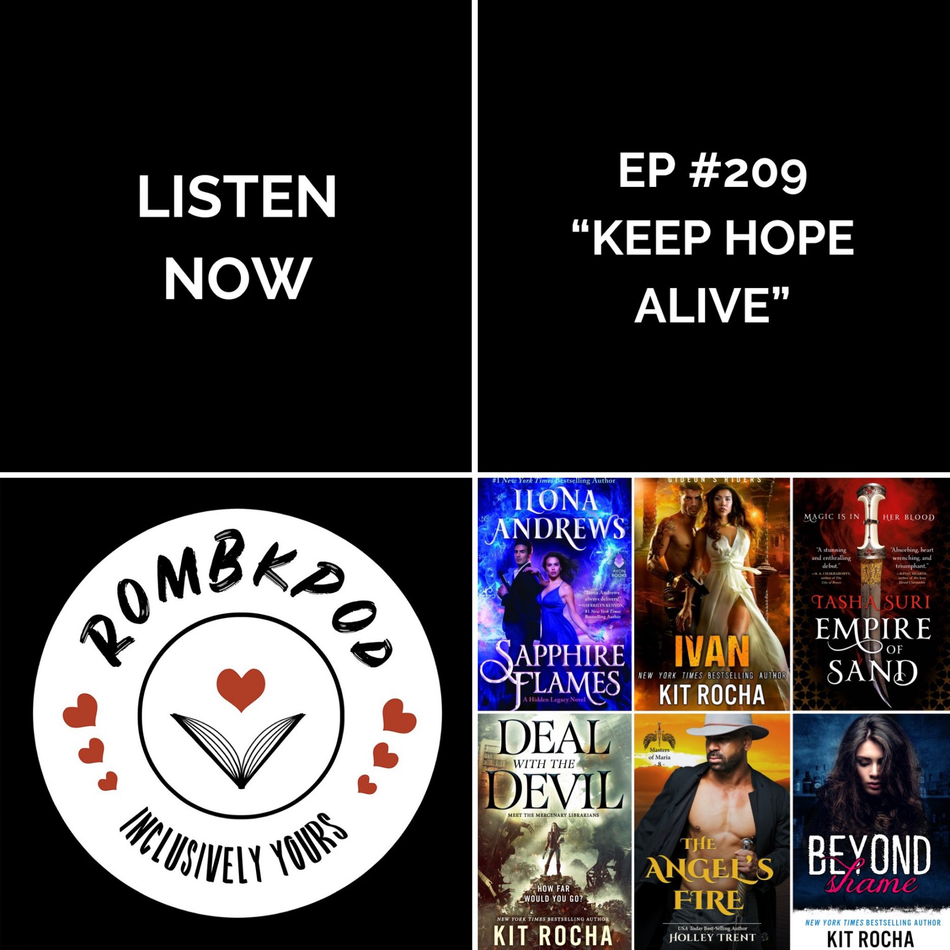 "IMAGE: lower left corner, RomBkPod heart logo; lower right corner, ep #209 cover collage; IMAGE TEXT: Listen Now, ep #209 ""Keep Hope Alive"""