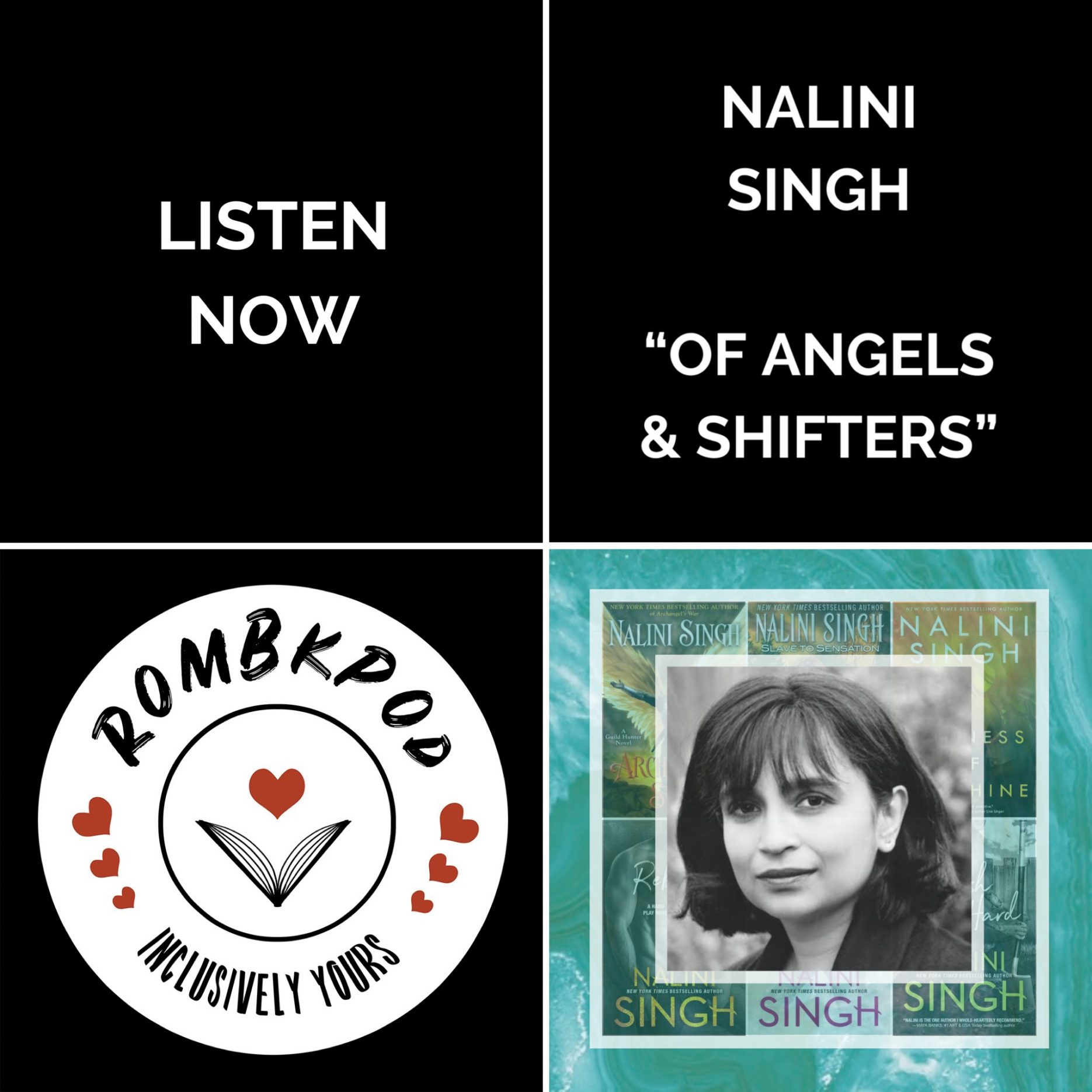 "IMAGE: lower left corner, RomBkPod heart logo; lower right corner, Nalini Singh headshot; IMAGE TEXT: Listen Now, Nalini Singh, ""Of Angels & Shifters"""