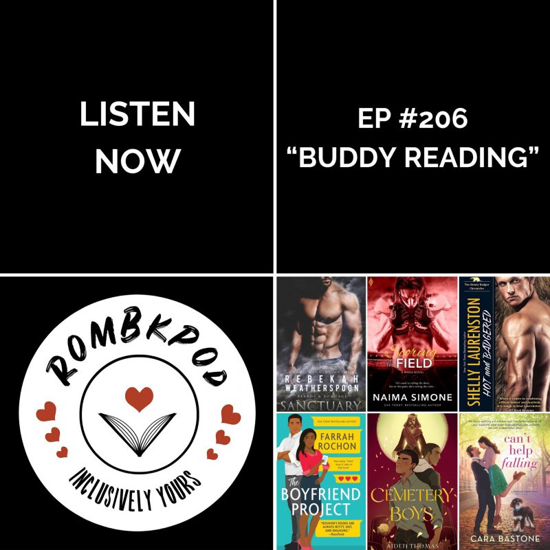 "IMAGE: lower left corner, RomBkPod heart logo; lower right corner, ep #206 cover collage; IMAGE TEXT: Listen Now, ep #206 ""Buddy Reading"""