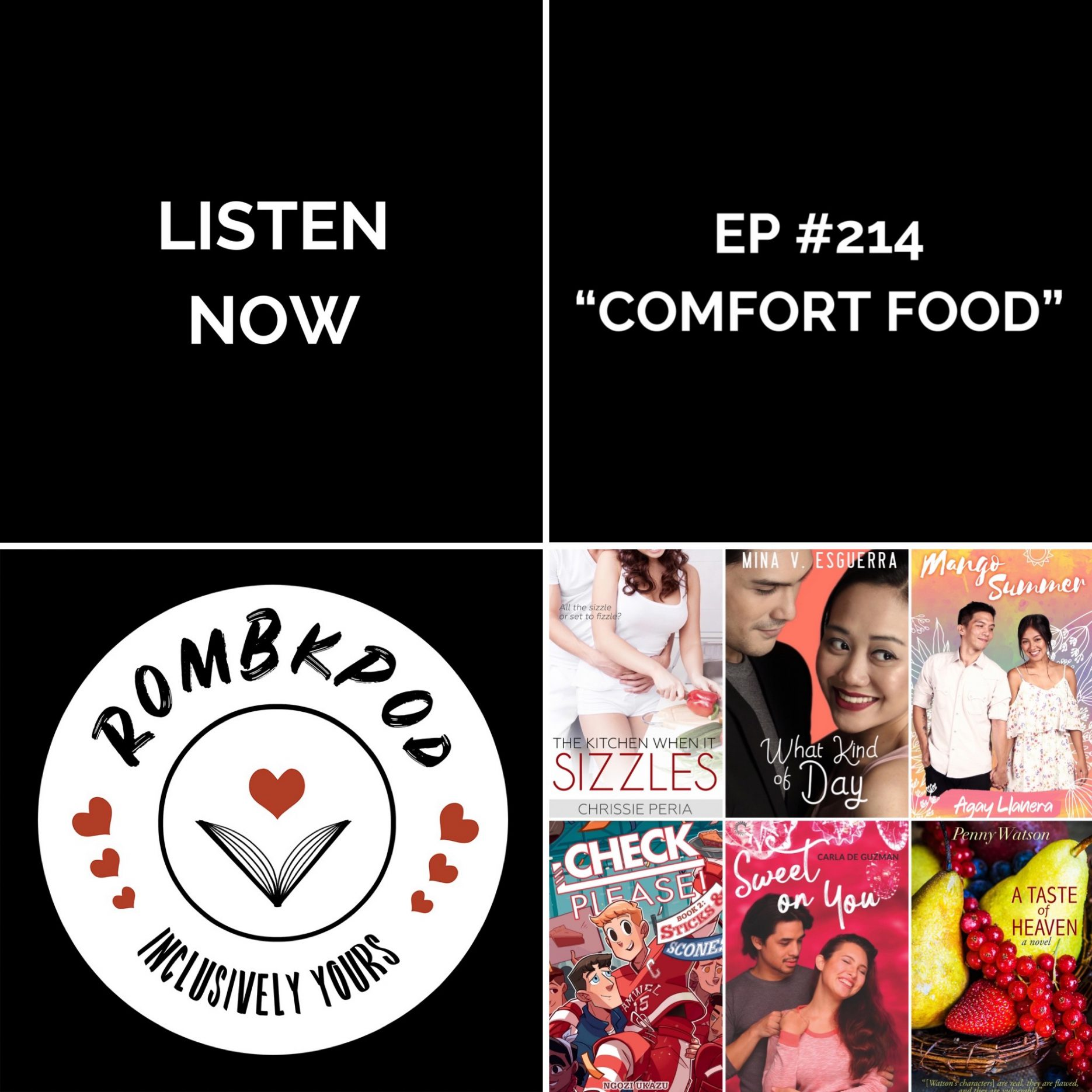 """IMAGE: lower left corner, RomBkPod heart logo; lower right corner, ep #214 book cover collage; IMAGE TEXT: Listen Now, ep #214 """"Comfort Food"""""""