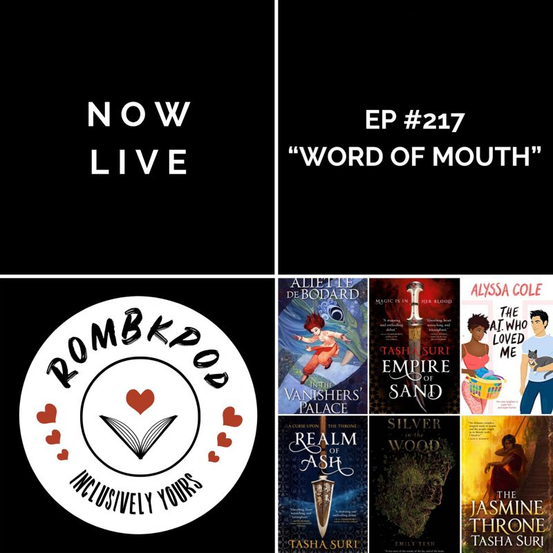 "IMAGE: lower left corner, RomBkPod heart logo; lower right corner, ep #217 book cover collage; IMAGE TEXT: Listen Now, ep #217 ""Word of Mouth"""