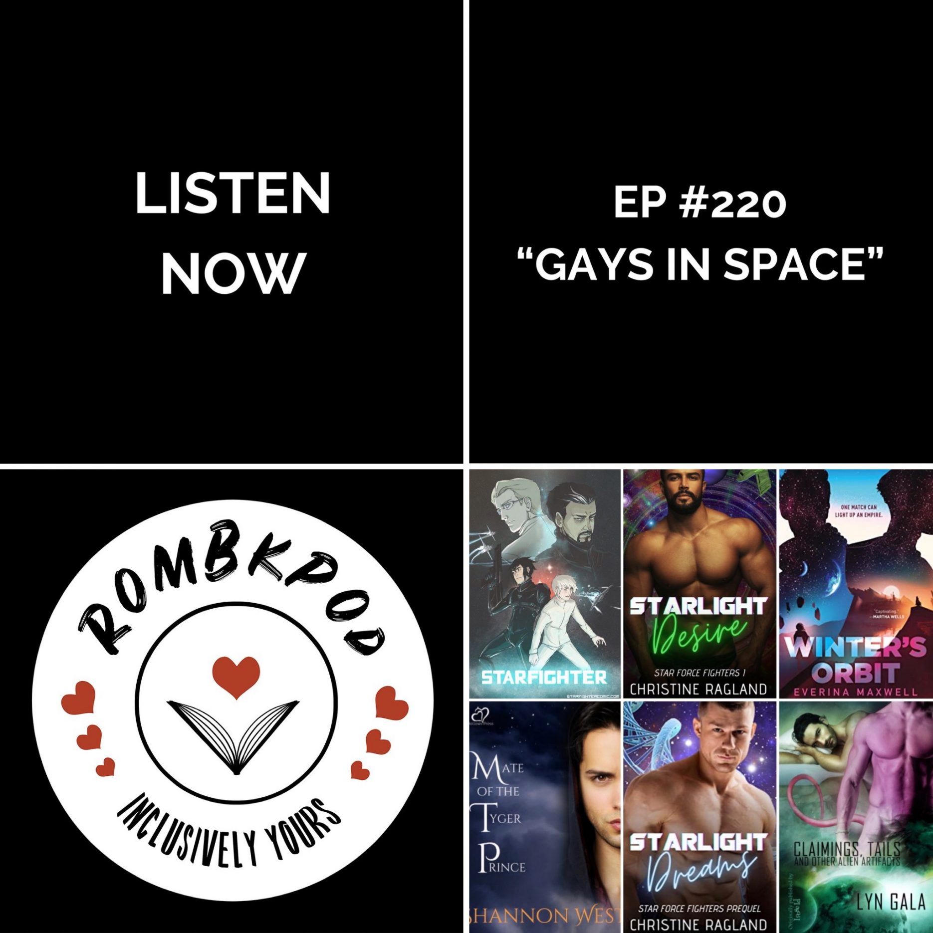 """IMAGE: lower left corner, RomBkPod heart logo; lower right corner, ep #220 book cover collage; IMAGE TEXT: Listen Now, ep #220 """"Gays in Space"""""""
